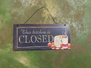 This kitchen is closed signage #kayaraya