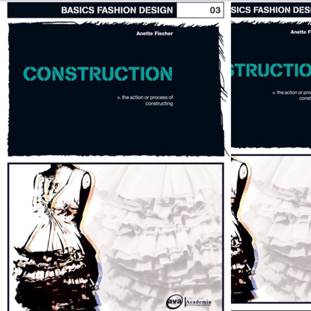 New Basics Fashion Design 03 Construction By Annete Fischer