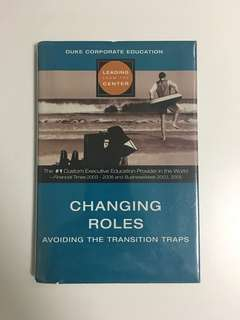 Changing Roles; Avoiding the Transition Traps
