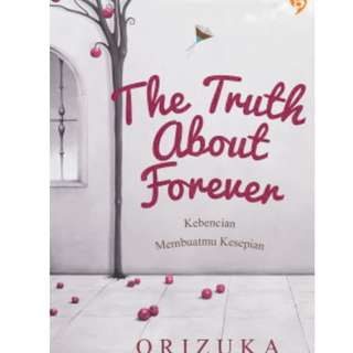 E-BOOK THE TRUTH ABOUT FOREVER - ORIZUKA