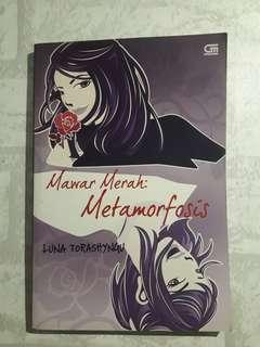 Novel Teenlit ● Mawar Merah: Metamorfosis