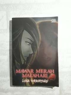 Novel Teenlit Mawar Merah Matahari by Luna Torashyngu