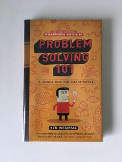 Problem Solving 101; A Simple Book for Smart People