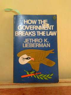 How the Government Breaks the Law