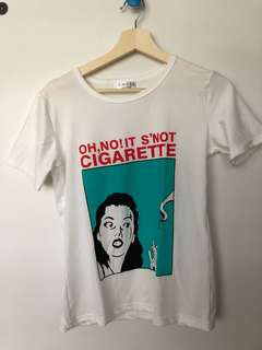 Oh No ! It's Not a Cigarette! Shirt