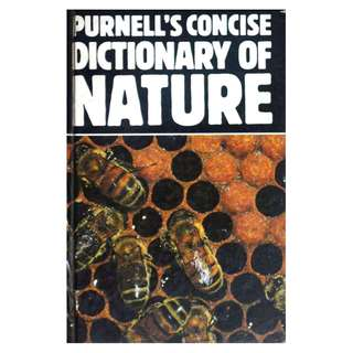 PURNELL'S CONCISE DICTIONARY OF NATURE