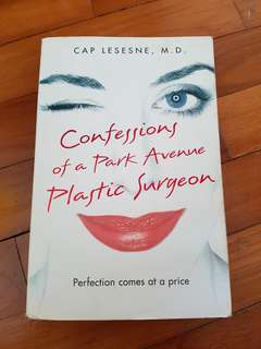 Book - Confessions of a Park Avenue Plastic Surgeon