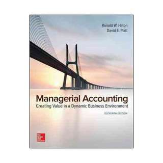 Managerial Accounting, Creating Value in a Dynamic Business Environment Ronald W. Hilton and David E. Platt Tenth Edition