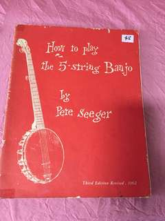 How to play the banjo by Pete Seeger