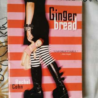 Gingerbread By Rachel Cohn
