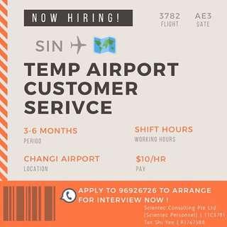 TEMP CUSTOMER SERVICE   CHANGI AIRPORT   $10/HR