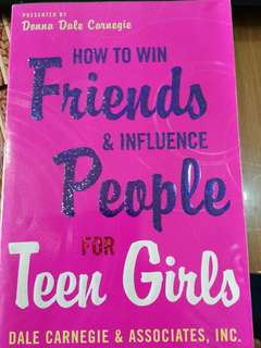 How to Win Friends & Influence People for Teen Girls Dale Carnegie