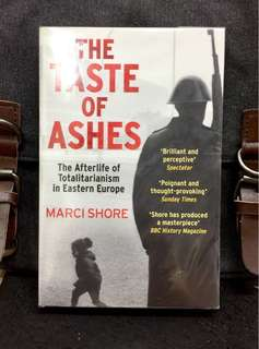 《Preloved Paperback + A Shimmering Literary Examination Of The Ghost Of Communism, A Haunting Presence Of Europe's Past》Marci Shore - THE TASTE OF ASHES : The Afterlife Of Totalitarianism In Eastern Europe