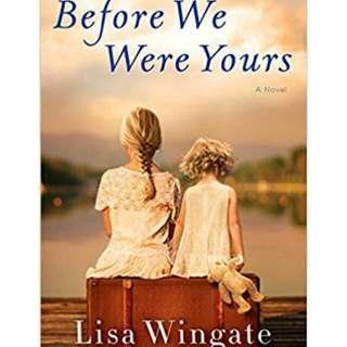 Ebook - Before we were yours by Lisa Wingate