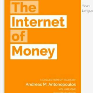 Ebook - The internet Of money by Andreas M. Antonopoulos