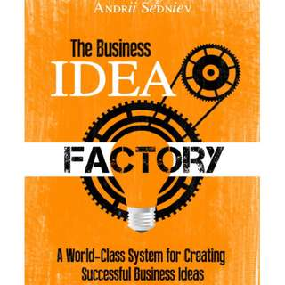 The Business Idea Factory by Andrii Sedniev