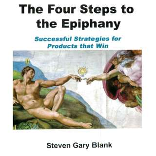 The Four Steps to the Epiphany by Steve Gary Blank