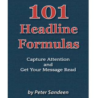 101 Headline Formulas by Peter Sandeen