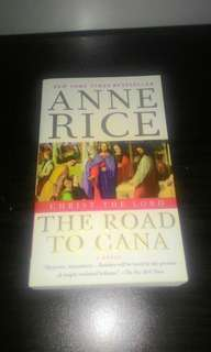 The Road to Cana: Christ the Lord (Anne Rice)