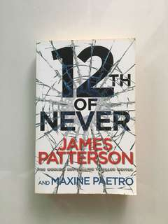 James Patterson - 12th Of Never