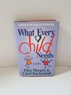 What every child needs?