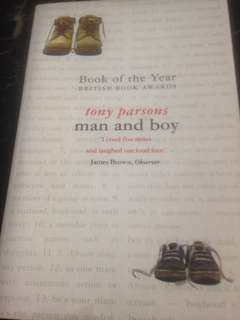 Man and Boy by Tony Parsons (Book of the Year British Book Awards)