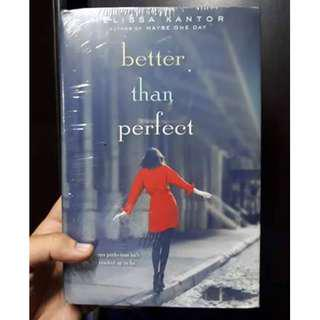 Better Than Perfect by Melissa Kantor (Author of Maybe One Day)