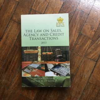 The Law on Sales, Agency, and Credit Transacrions by the De Leons