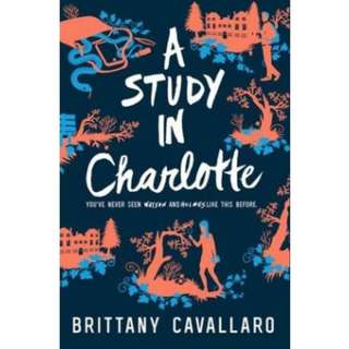 CHARLOTTE HOLMES TRILOGY by Brittany Cavallaro