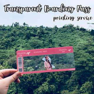 [PRINTING SERVICE] TRANSPARENT BOARDING PASS