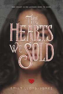 THE HEARTS WE SOLD, EMILY-LLOYD JONES [ HARDCOVER ]