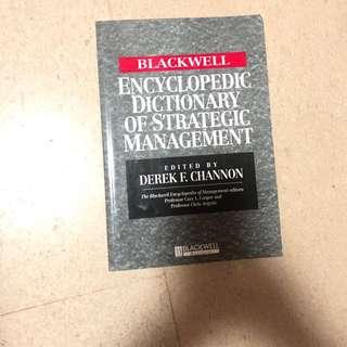 Blackwell encyclopedic dictionary of strategic management