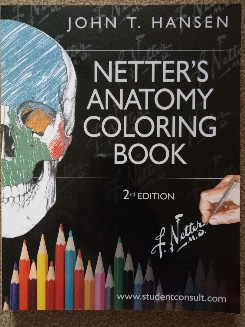 Netter\'s Anatomy Coloring Book 2nd edition John T. Hassen