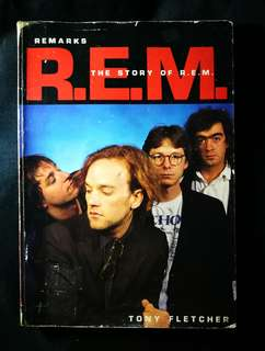 R.E.M. The First Full Biography