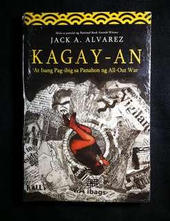 Kagay-An at Isang Pag-ibig sa Panahon ng All-Out War by Jack Alvarez