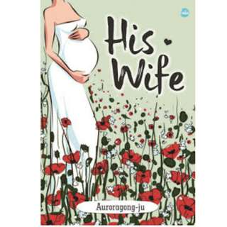 Ebook His Wife - Auroragong-ju