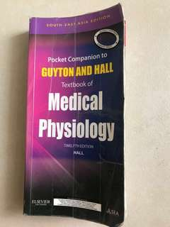 Pocket Companion to Guyton and Hall Medical Physiology 12th edition