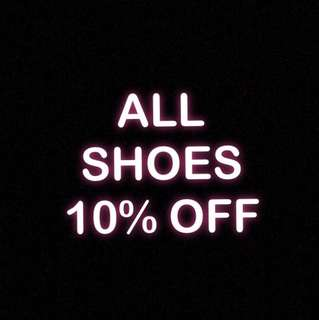 ALL SHOES 10% OFF