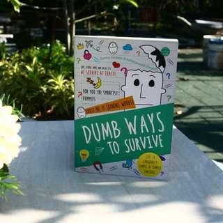 Dumb Ways To Survive