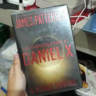 The Dangerous Days of Daniel X by James Patterson & Michael Ledwidge