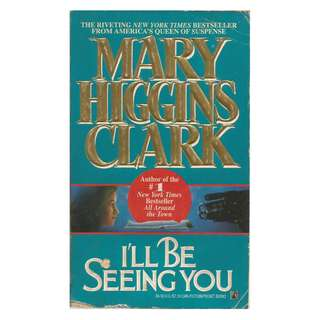 Mary Higgins Clark - I'll Be Seeing you