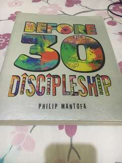 Before 30 Discipleship, By Philip Mantofa. Good condition, Freongkir Jabodetabek