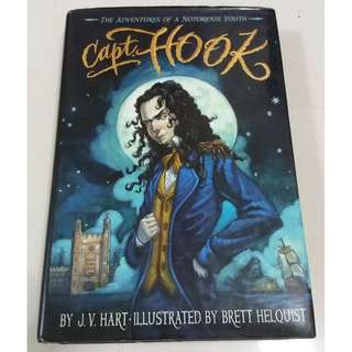 Capt. (Captain) Hook Hardbound Book (Hart / Helquist)