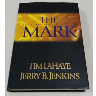 The Mark (The Beast Rules The World) Hardbound Book (LaHaye / Jenkins)
