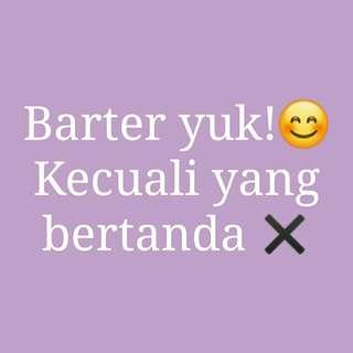 BARTER YUK😊