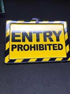 Entry prohibited lifestyle innovative gift