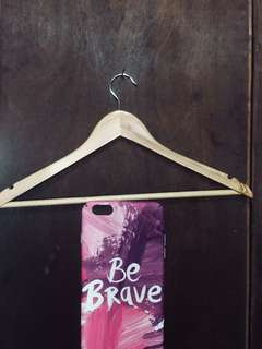 🍒Be Brave Iphone 6plus Cases [NEW]