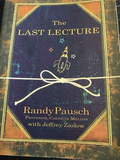 The Last Lecture by Randy Pausch (Professor, Carnegie Mellon)