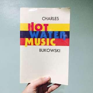 Hot Water Music, Charles Bukowski