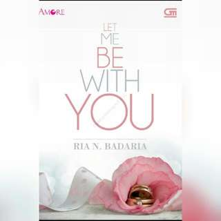 Ebook Let Me Be With You